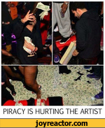 PIRACY IS HURTING THE ARTIST