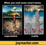 When you read some smart booksexpectationreality